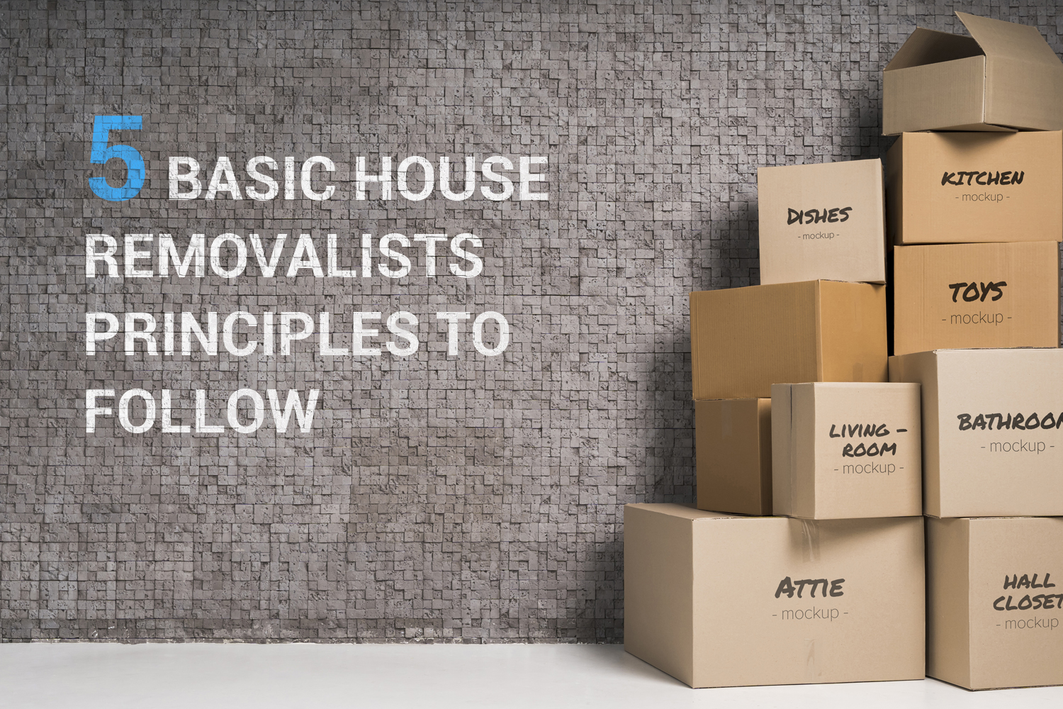 5 Basic House Removalists Principles to Follow